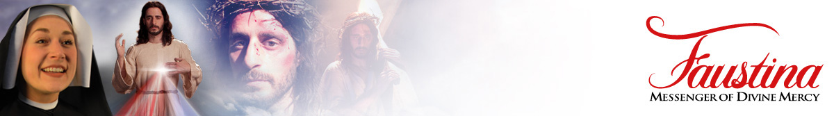 Faustina: Messenger of Divine Mercy